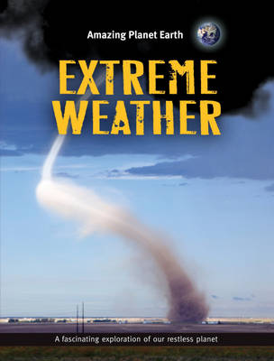 Extreme Weather by Jinny Johnson