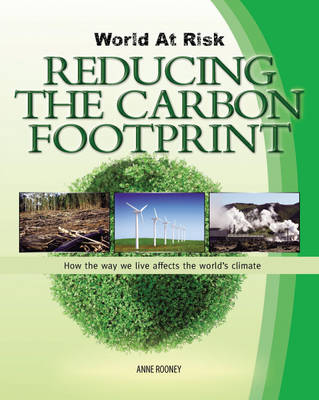 Reducing the Carbon Footprint by Anne Rooney
