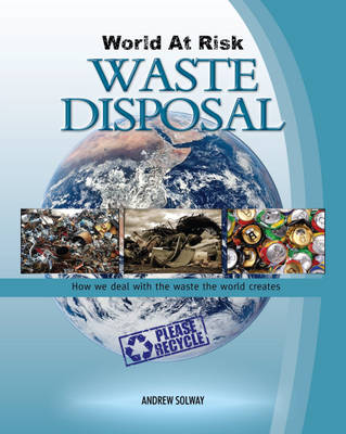 Waste Disposal by Andrew Solway