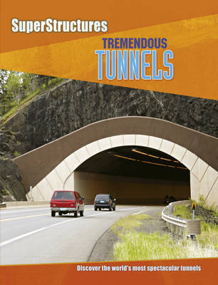 Tremendous Tunnels by Ian Graham