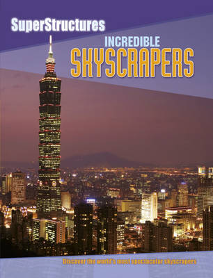 Incredible Skyscrapers by Ian Graham