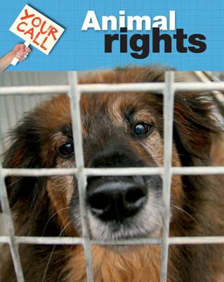 Animal Rights by Jillian Powell