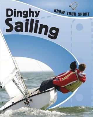 Dinghy Sailing by Rita Storey, Clive Gifford