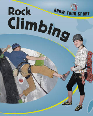 Rock Climbing by Yvonne Thorpe, Clive Gifford