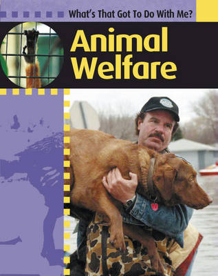 Animal Welfare by Antony Lishak
