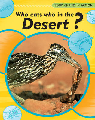 Who Eats Who in the Desert? by Andrew Campbell
