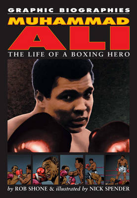 Muhammad Ali by Rob Shone, Nick Spender