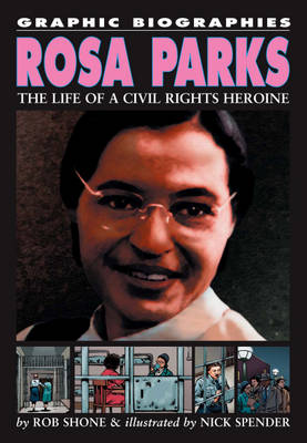 Rosa Parks by Rob Shone, Nick Spender