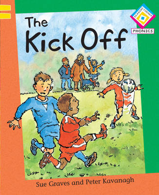 The Kick Off by Sue Graves