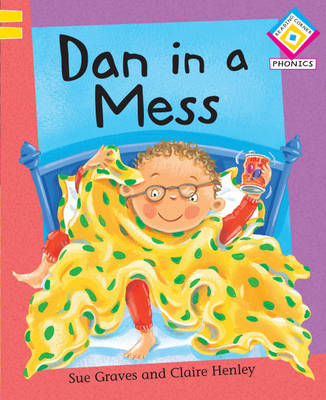 Dan in a Mess by Sue Graves