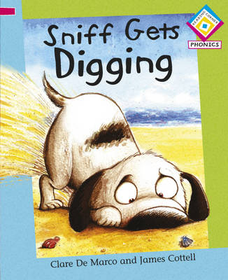 Sniff Gets Digging by Clare De Marco