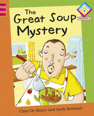 The Great Soup Mystery by Clare De Marco