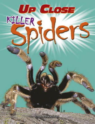 Killer Spiders by Paul Harrison