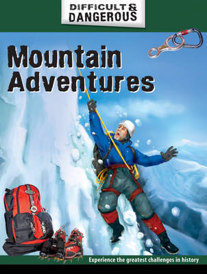 Mountain Adventures by Alex Brown