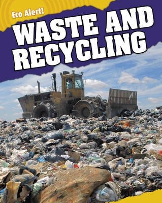 Waste and Recycling by Rebecca Hunter
