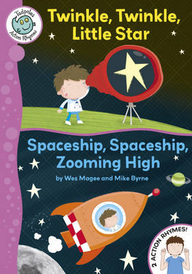 Twinkle, Twinkle, Little Star / Spaceship, Spaceship, Zooming High by Wes Magee