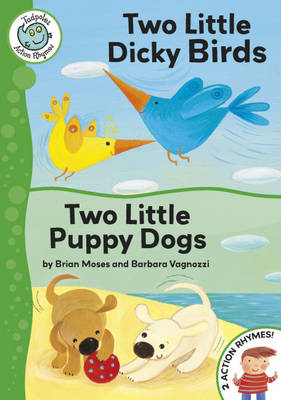 Two Little Dicky birds/Two Little Puppy Dogs by Brian Moses