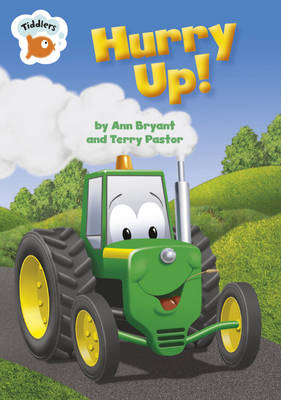 Hurry Up by Ann Bryant
