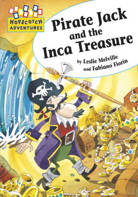 Pirate Jack and the Inca Treasure by Leslie Melville