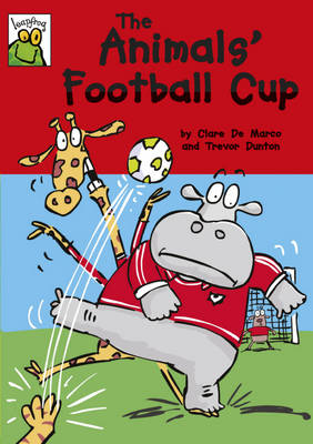 The Animals' Football Cup by Clare De Marco