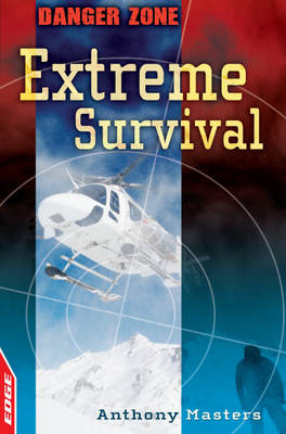 Extreme Survival by Anthony Masters