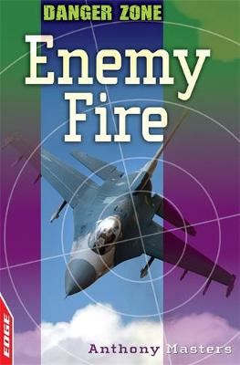 Enemy Fire by Anthony Masters