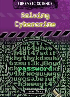 Solving Cybercrime by Jillian Powell