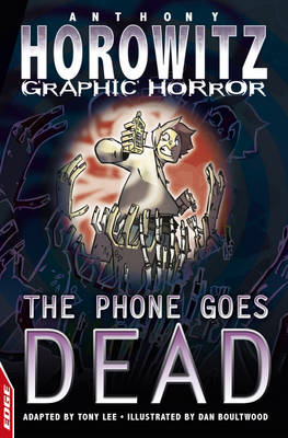 The Phone Goes Dead by Anthony Horowitz