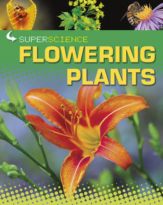 Flowering Plants by Jillian Powell, Rob Colson