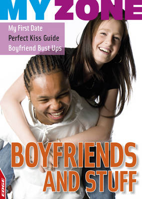 Boyfriends and Stuff by Anita Ganeri