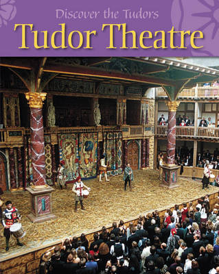 Tudor Theatre by Moira Butterfield
