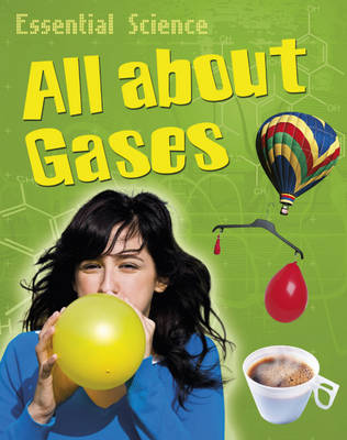 All About Gases by Peter Riley