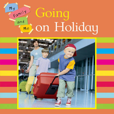 Going on Holiday by Mary Auld