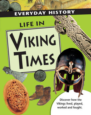 Life in Viking Times by Hazel Mary Martell