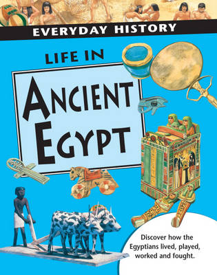 Life in Ancient Egypt by Nathaniel Harris
