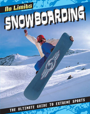 Snowboarding by Rob Bowden, Jed Morgan