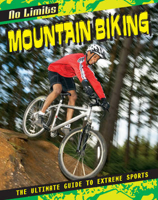 Mountain Biking by Rob Bowden, Jed Morgan