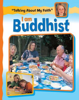 I am Buddhist by Cath Senker