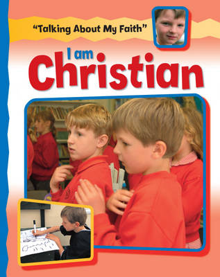 I am Christian by Cath Senker