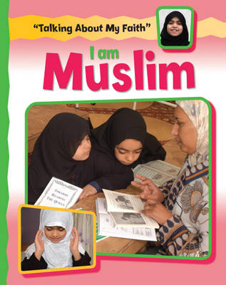 I am Muslim by Cath Senker