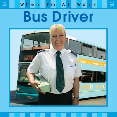 Bus Driver by Sue Barraclough