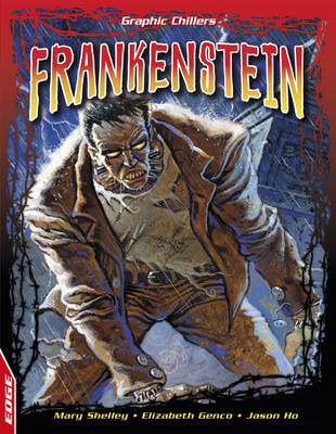 Frankenstein by Mary Wollstonecraft Shelley, Elizabeth Genco