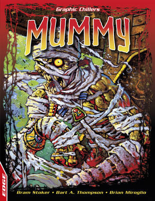 Mummy by Bram Stoker, Bart A. Thompson
