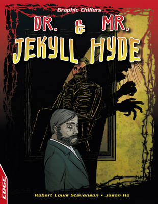 Dr. Jekyll and Mr. Hyde by Robert Louis Stevenson, Jason Ho