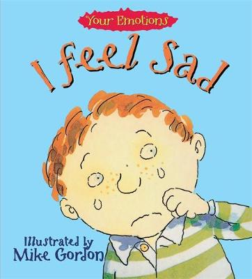 I Feel Sad by Brian Moses