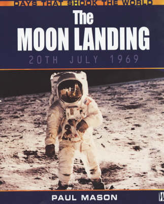 The Moon Landing by Paul Mason