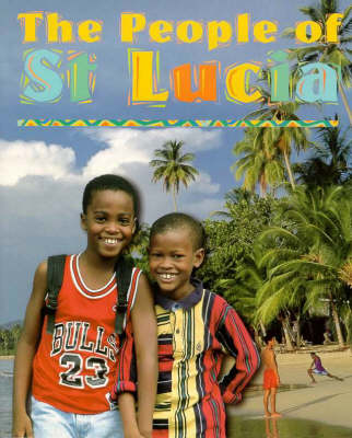 The People of St. Lucia by Alison Brownlie