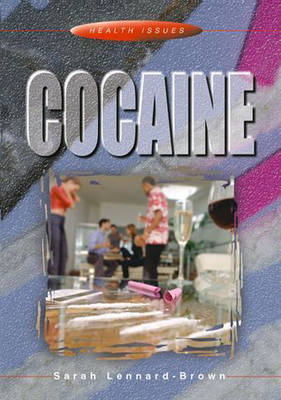 Cocaine by Sarah Lennard-Brown