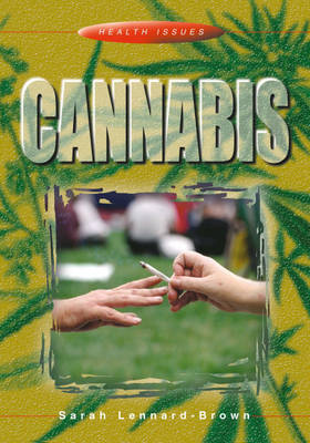 Cannabis by Sarah Lennard-Brown