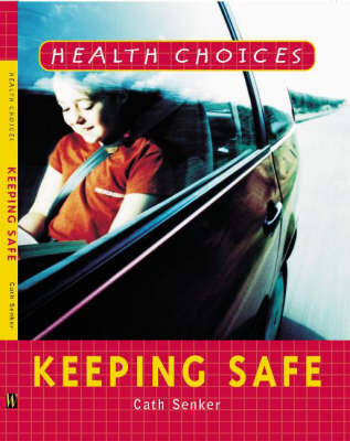 Keeping Safe by Cath Senker